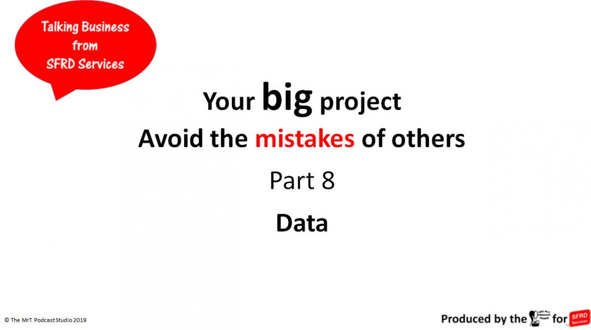 Data – Your Big Project